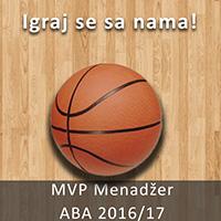 MVP Menadžer - ABA 2016/17